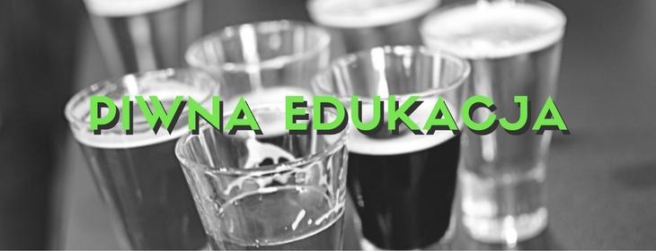 Piwna edukacja - lista wpisów