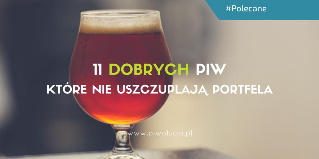 11 dobrych polskich piw