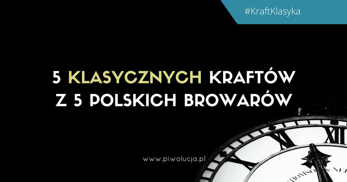 5-klasycznych-polskich-kraftow