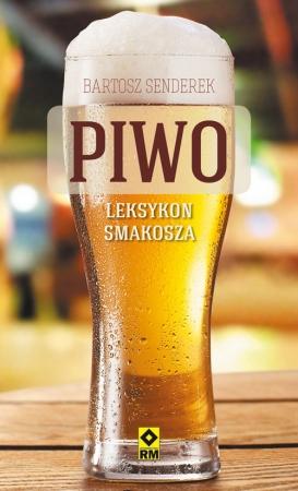 Piwo. Leksykon smakosza.
