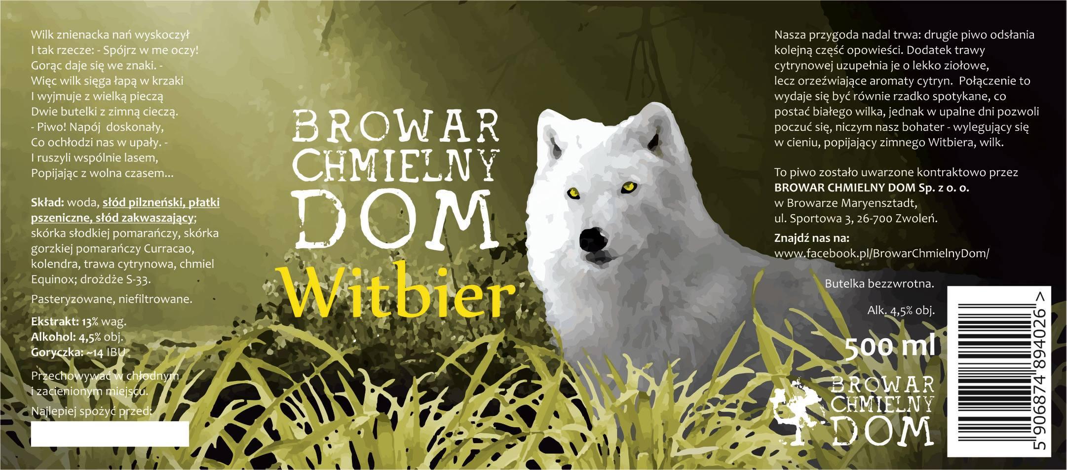 Browar Chmielny Dom WItbier